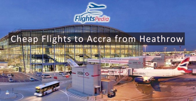 Cheap Flights to Accra From Heathrow